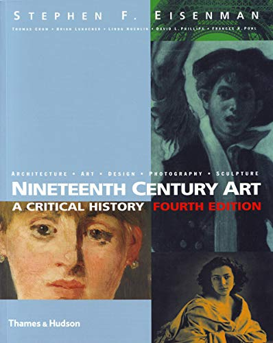 9780500289242: Nineteenth Century Art: A Critical History -Fourth edition-