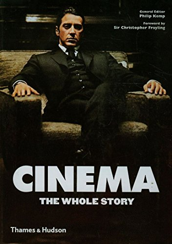 9780500289471: Cinema: The Whole Story. Philip Kemp and Christopher Frayling