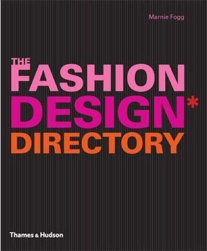 9780500289488: Fashion Design Directory: An A-Z of the Worlds Most Influential Designers and Labels