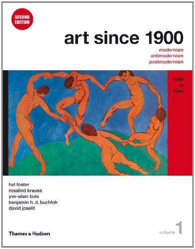 9780500289525: Art Since 1900: Modernism, Antimodernism, Postmodernism: 1900 to 1944