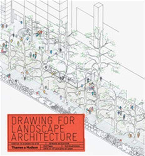 9780500289549: Drawing for Landscape Architecture: Sketch to Screen to Site