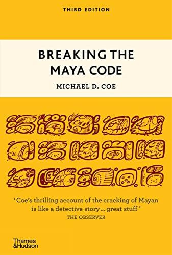 9780500289556: Breaking the Maya Code
