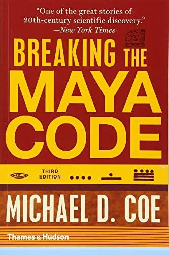 9780500289556: Breaking the Maya Code (Third Edition)