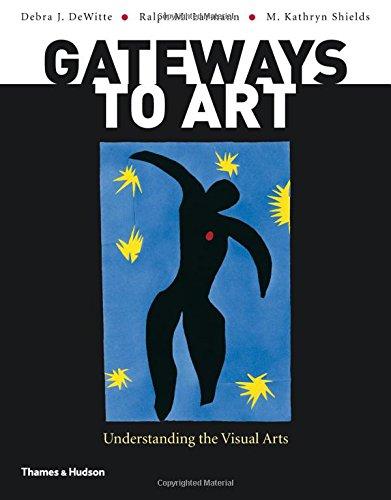 9780500289563: Gateways to Art: Understanding the Visual Arts