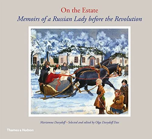 9780500289648: On the Estate: Memoirs of a Russian Lady before the Revolution