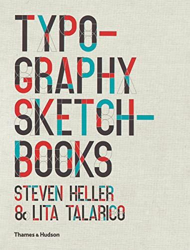 9780500289686: Typography Sketchbooks. Steven Heller & Lita Talarico