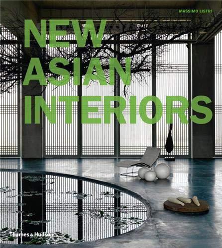 9780500289693: New Asian Interiors (Paperback) /Anglais