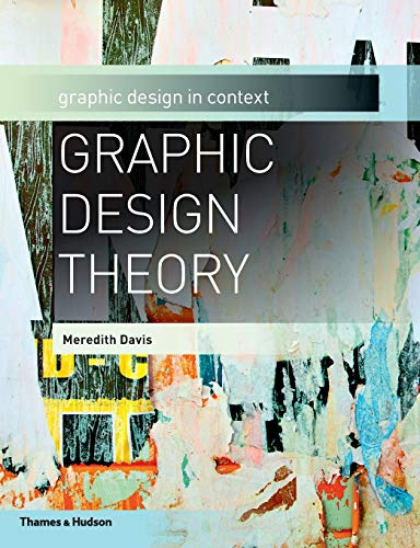 9780500289808: Graphic Design Theory (Graphic Design in Context)