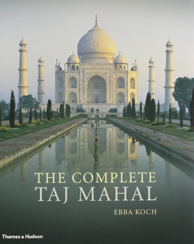 9780500289846: Complete Taj Mahal and the Riverfront Gardens of Agra