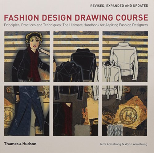 9780500289853 Fashion Design Drawing Course Principles Practice And Techniques Abebooks Armstrong Jemi 0500289859