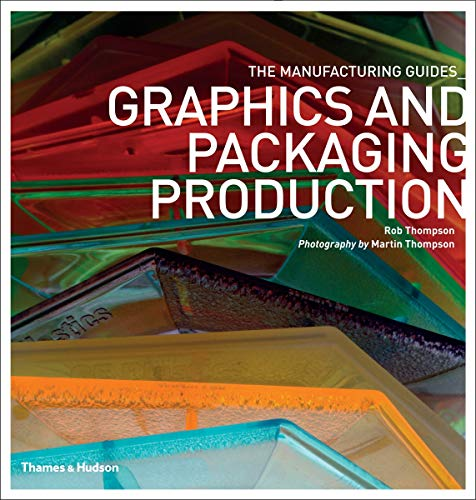 9780500289884: Graphics and Packaging Production (The Manufacturing Guides)