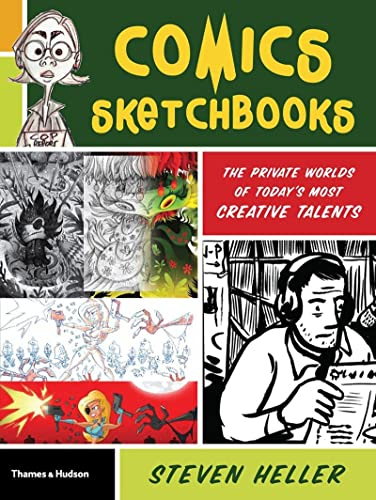 9780500289945: Comics Sketchbooks: The Unseen World of Today's Most Creative Talents