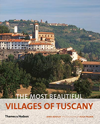9780500289976: The Most Beautiful Villages of Tuscany