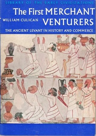 9780500290071: The First Merchant Venturers - The Ancient Levant In History and Commerce