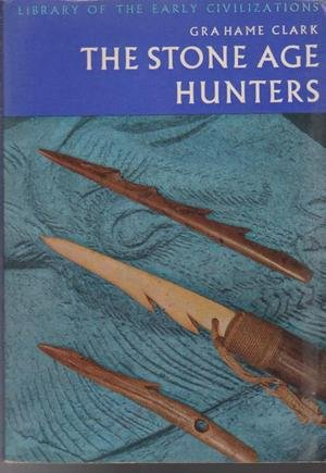 9780500290088: Stone Age Hunters (Library of Early Civilizations)