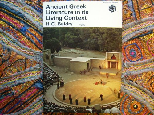 9780500290118: Ancient Greek Literature in Its Living Context