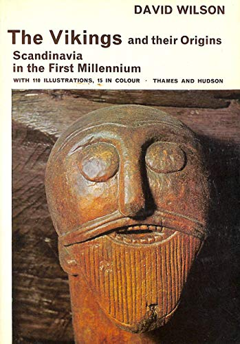 9780500290149: The Vikings and Their Origins Scandinavia in the First millennium