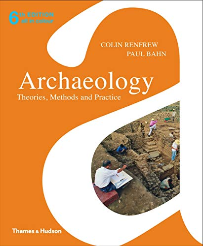 9780500290217: Archaeology: Theories, Methods and Practice. Colin Renfrew and Paul Bahn