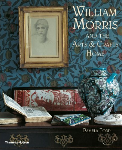 9780500290231: William Morris: and the Arts & Crafts Home