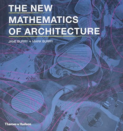 9780500290255: The New Mathematics of Architecture