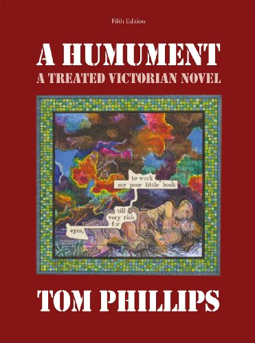 A Humument: A Treated Victorian Novel: Tom Phillips