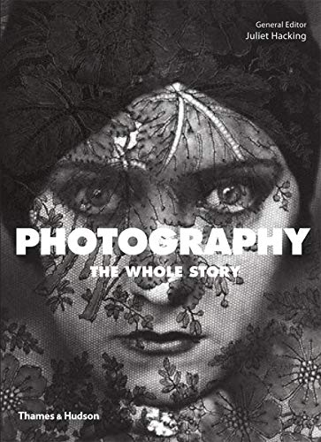 9780500290453: Photography: The Whole Story