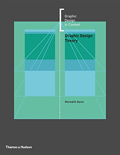 9780500290491: Graphic Design Theory (Graphic Design in Context)
