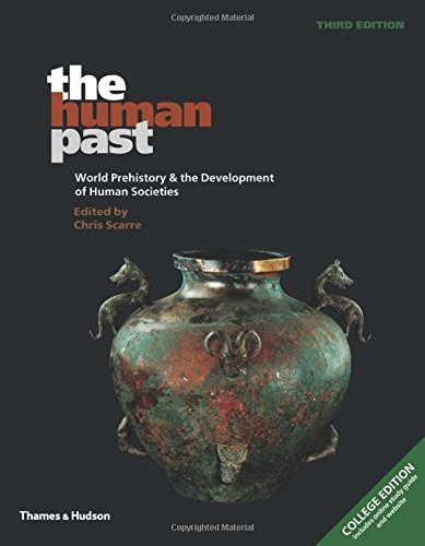 9780500290637: The Human Past: World Prehistory & the Development of Human Societies, College Edition