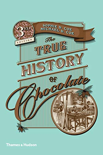 9780500290682: The True History of Chocolate
