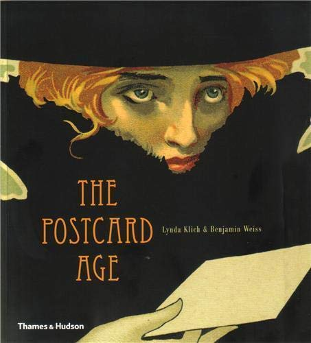9780500290729: The Postcard Age: Selections from the Leonard A. Lauder Collection