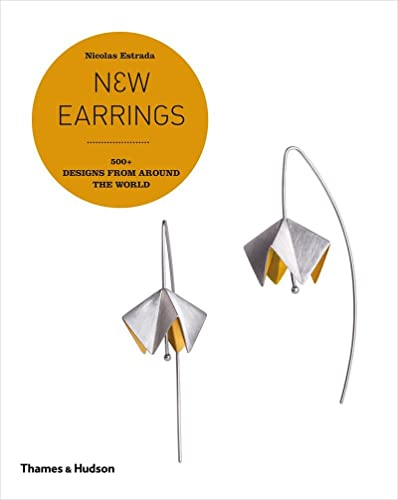 9780500290828: New Earrings: 500+ Designs from Around the World