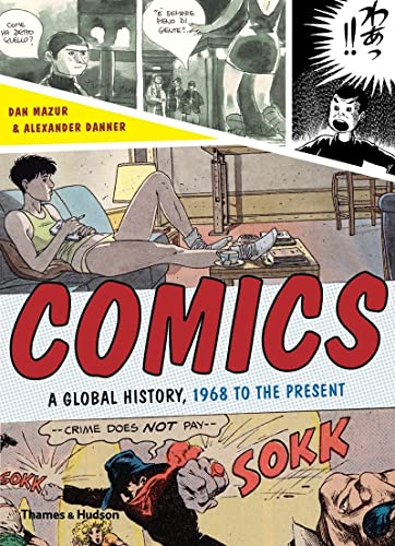 Comics. A Global History, 1968 to the Present.