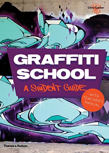 9780500290972: Graffiti School: A Student Guide and Teacher Manual