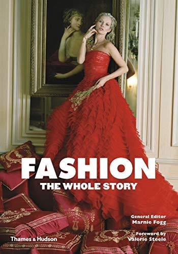 9780500291108: Fashion: The Whole Story