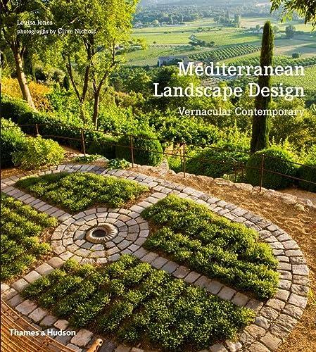 9780500291115: Mediterranean Landscape Design: Vernacular Contemporary