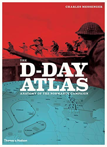 9780500291191: The D-Day Atlas: Anatomy of the Normandy Campaign