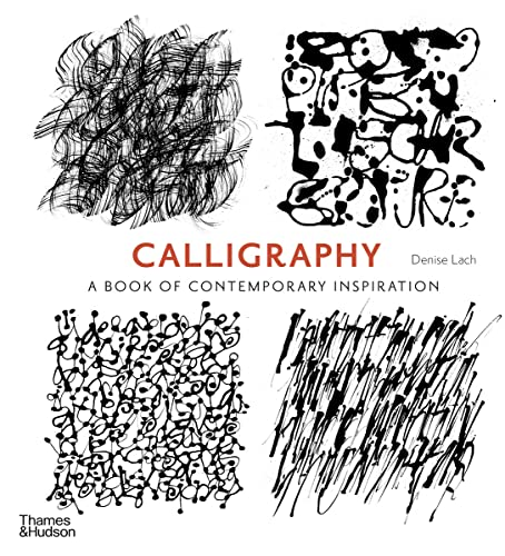 9780500291214: Calligraphy: A Book of Contemporary Inspiration