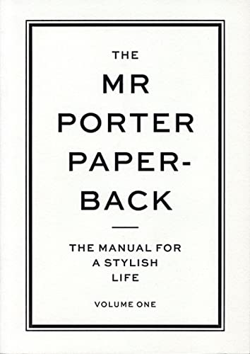 9780500291269: The Mr Porter Paperback: The Manual for a Stylish Life (Vol. 1)