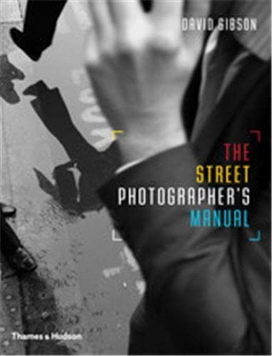 9780500291306: The Street Photographer's Manual