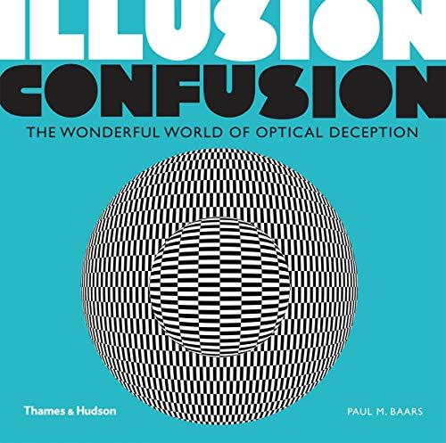 9780500291313: Illusion Confusion:Wonderful World of Optical Illusion: Wonderful World of Optical Deception