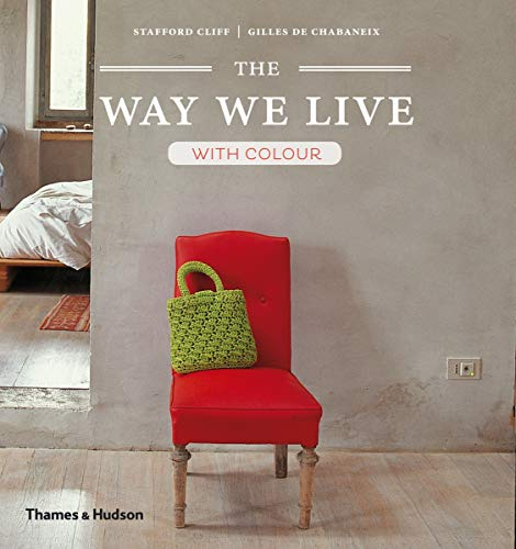 9780500291351: The Way We Live With Colour /Anglais