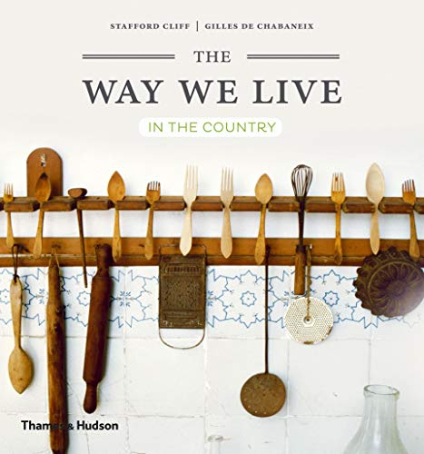 9780500291368: The Way We Live in the Country /Anglais