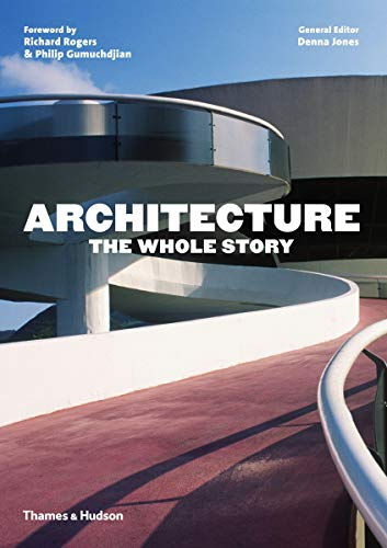 9780500291481: Architecture: the Whole Story
