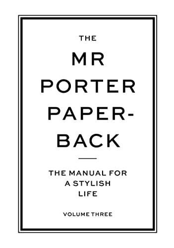 9780500291528: The Mr Porter Paperback: The Manual for a Stylish Life (Vol. 3)