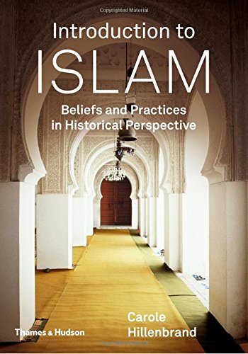 9780500291580: Introduction to Islam: Beliefs and Practices in Historical Perspective