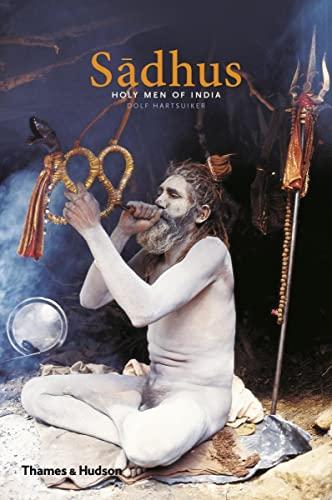 9780500291603: Sadhus: Holy Men of India