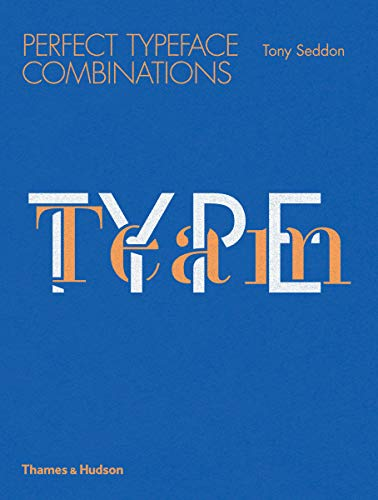9780500291689: Type Team: Perfect Typeface Combinations