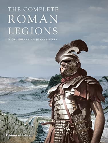 9780500291832: The Complete Roman Legions