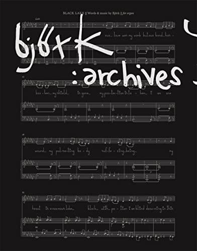 Bjork: Archives: Biesenbach, Klaus, Ross, Alex, Dibben, Nicola, Sjón