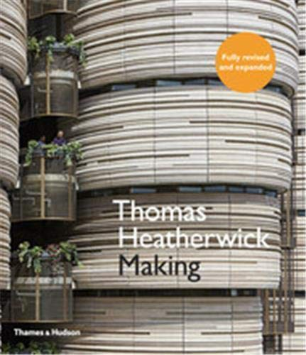 9780500291962: Thomas Heatherwick: Making (Revised and Expanded Edition)
